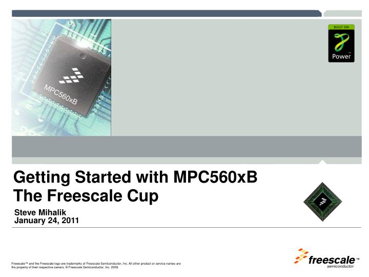 getting started with mpc560xb the freescale cup n.