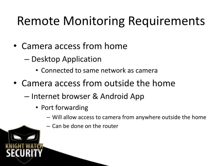 Remote Monitoring Requirements