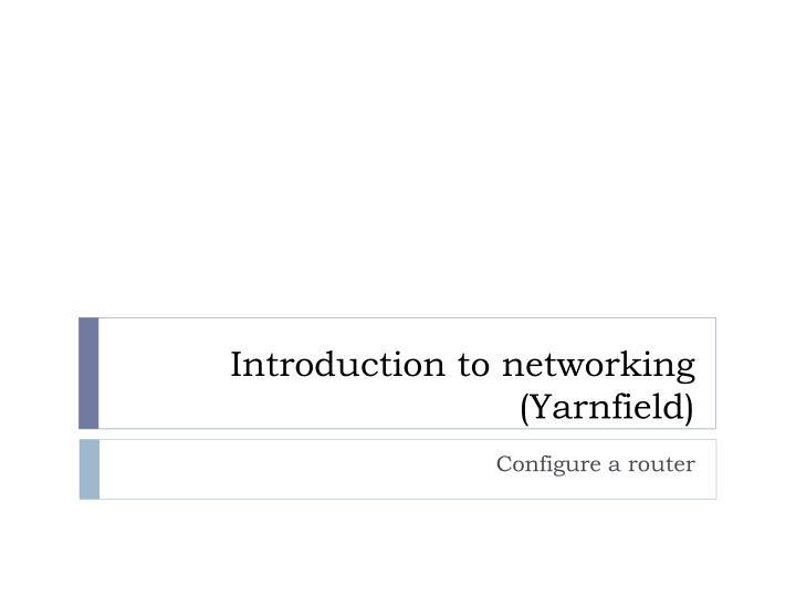 introduction to networking yarnfield n.