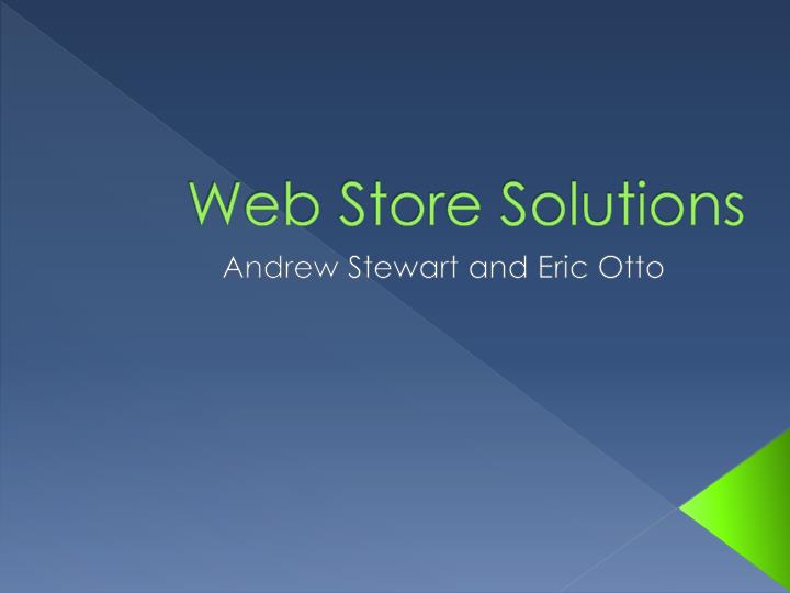 Web store solutions