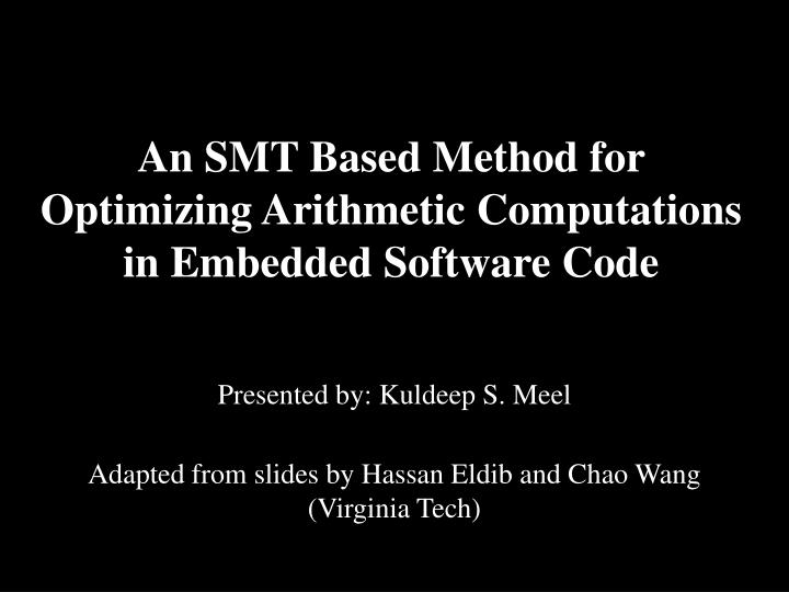 an smt based method for optimizing arithmetic computations in embedded software code n.