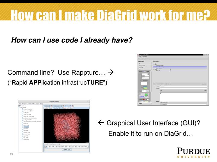 How can I make DiaGrid work for me?