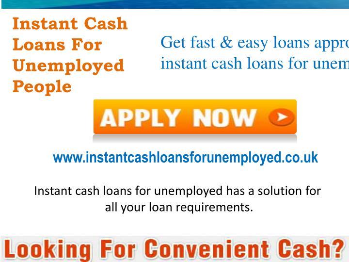 Instant Cash Loans : Ppt instant cash loans for unemployed powerpoint