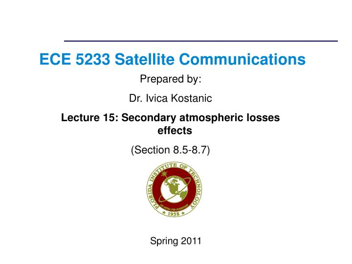 PPT - ECE 5233 Satellite Communications PowerPoint