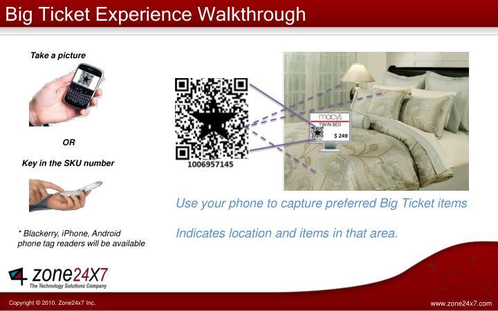 Big Ticket Experience Walkthrough