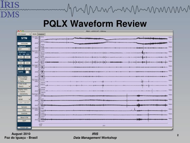 Pqlx waveform review