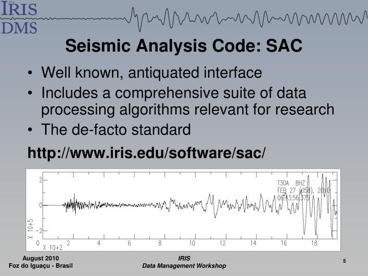 Seismic Analysis Code: SAC