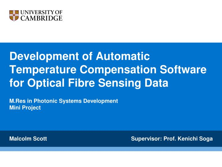 development of automatic temperature compensation software for optical fibre sensing data n.