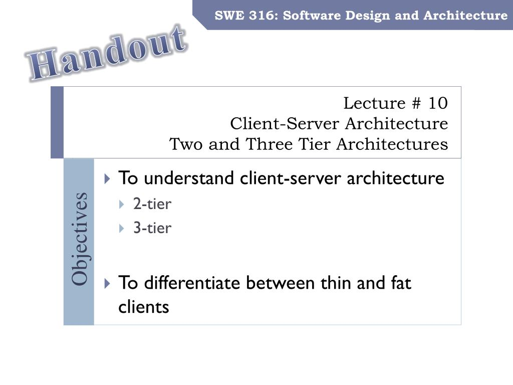 PPT - Lecture # 10 Client-Server Architecture Two and Three