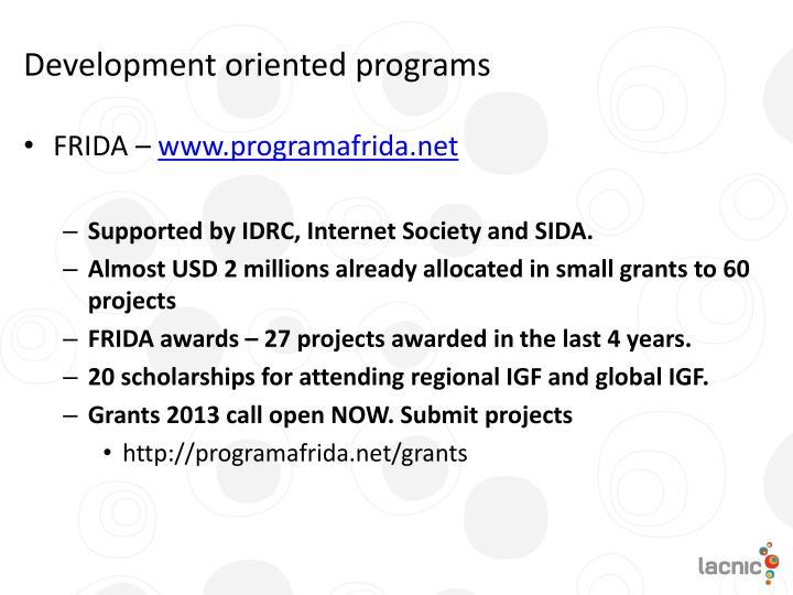 Development oriented programs
