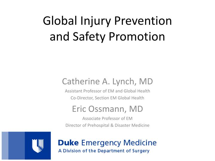 global injury prevention and safety promotion n.