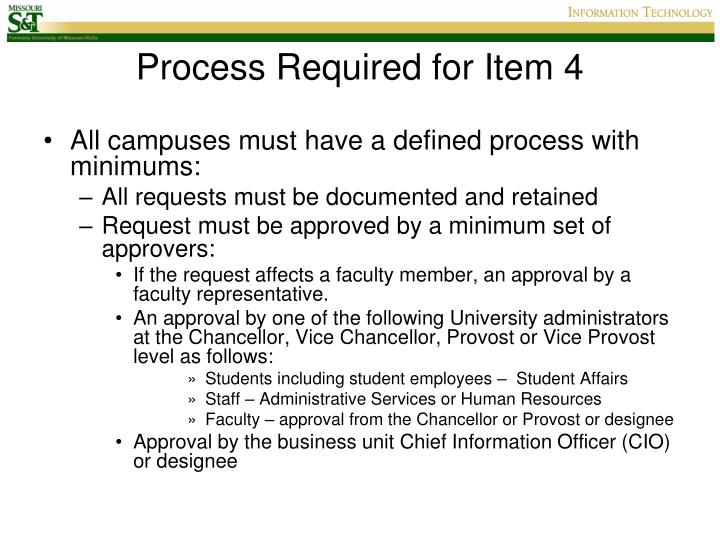 Process Required for Item 4