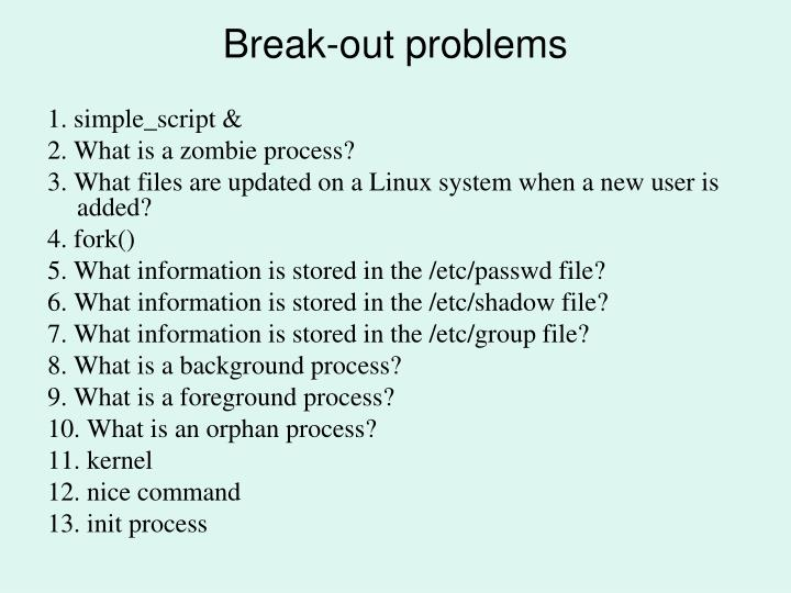 Break-out problems