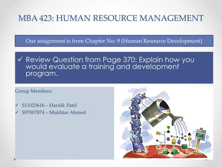 mba hrm assignments Online master's degree mba - human resource management this degree program aligns with the society for human resource management's (shrm) hr curriculum guidebook and templates.