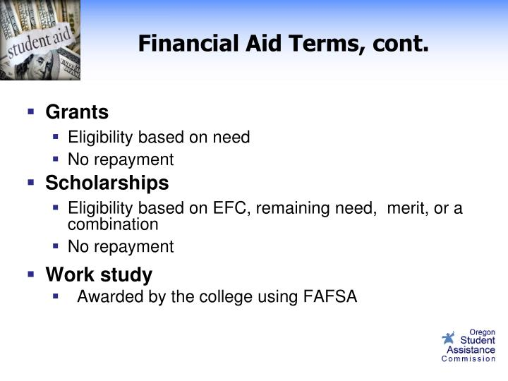 Financial Aid Terms, cont.