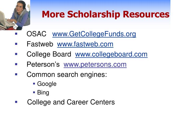 More Scholarship Resources