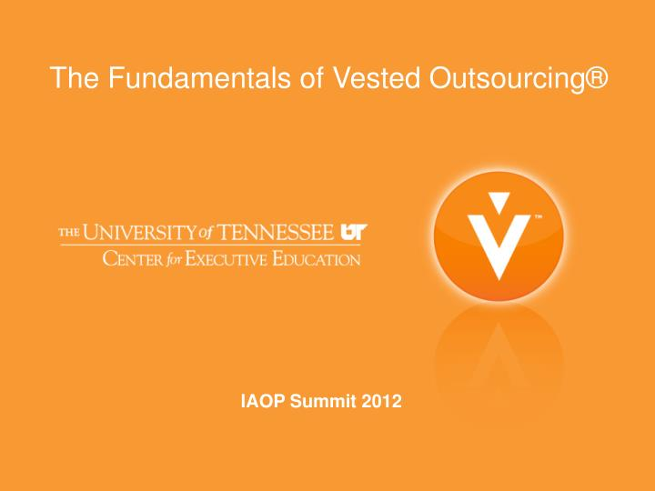 Fundamentals Ppt Outsourcing® Vested Powerpoint Of The wmNOv80yn