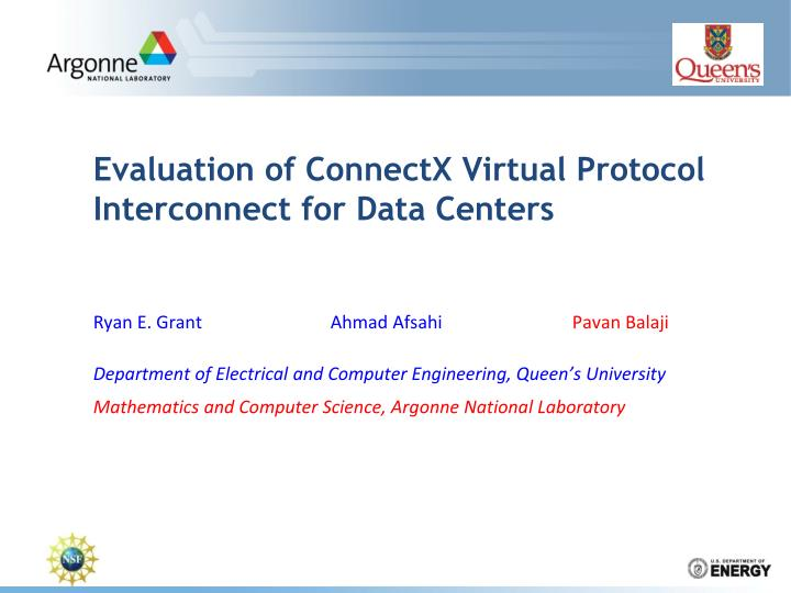 evaluation of connectx virtual protocol interconnect for data centers n.