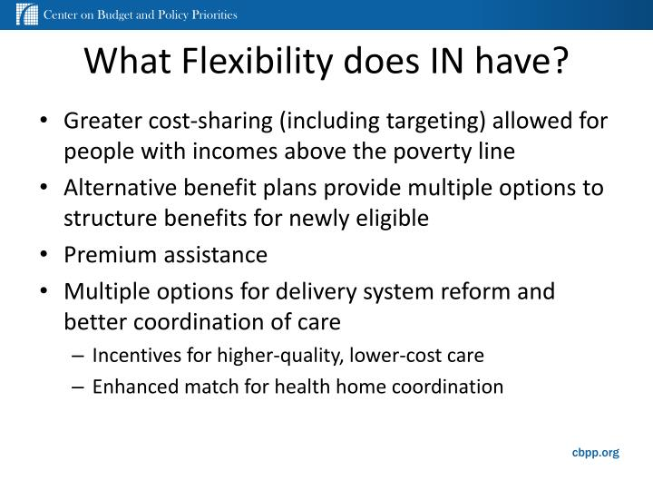 What Flexibility does IN have?
