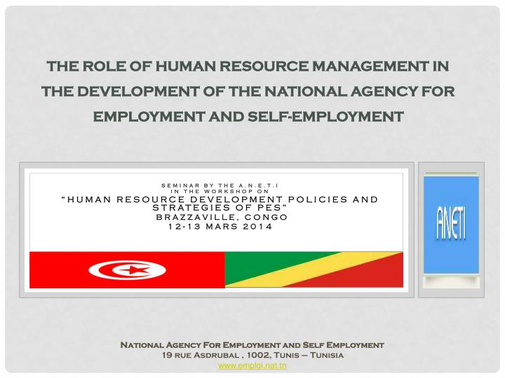 THE ROle OF HUMAN RESOURCE MANAGEMENT IN THE DEVELOPMENT OF THE NATIONAL AGENCY FOR EMPLOYMENT AND S...