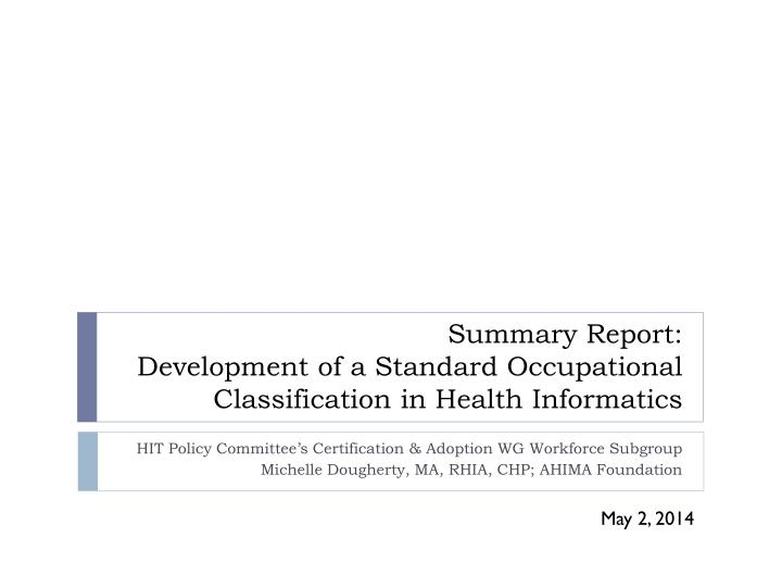 Ppt Summary Report Development Of A Standard Occupational
