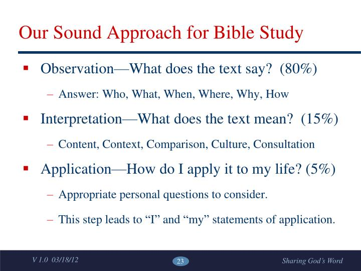 Our Sound Approach for Bible Study
