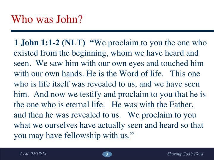 Who was john