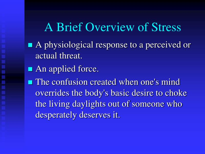 A brief overview of stress