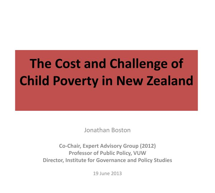 the cost and challenge of child poverty in new zealand n.