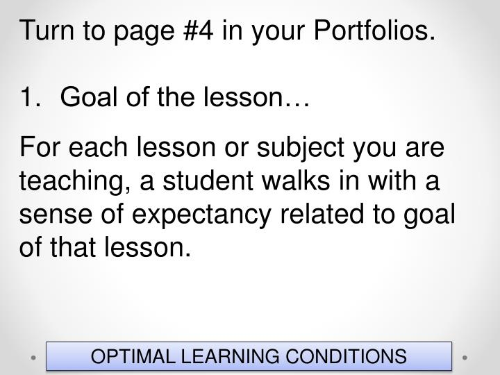 Turn to page #4 in your Portfolios.