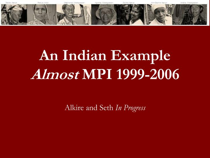 An Indian Example