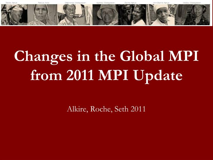 Changes in the Global MPI