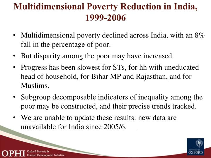 Multidimensional Poverty Reduction in India, 1999-2006