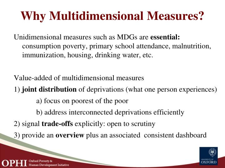 Why multidimensional measures