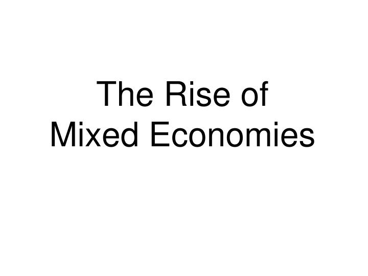 The Rise of