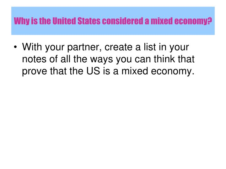 Why is the United States considered a mixed economy?