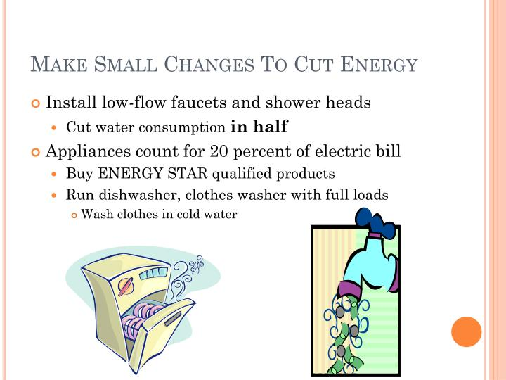 Make small changes to cut energy