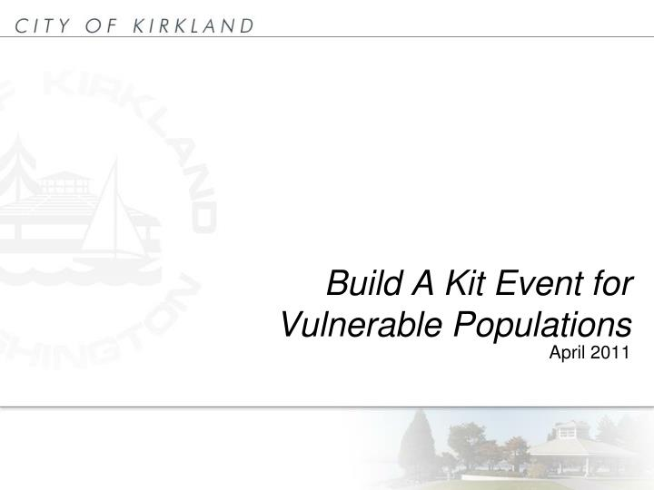 build a kit event for vulnerable populations n.