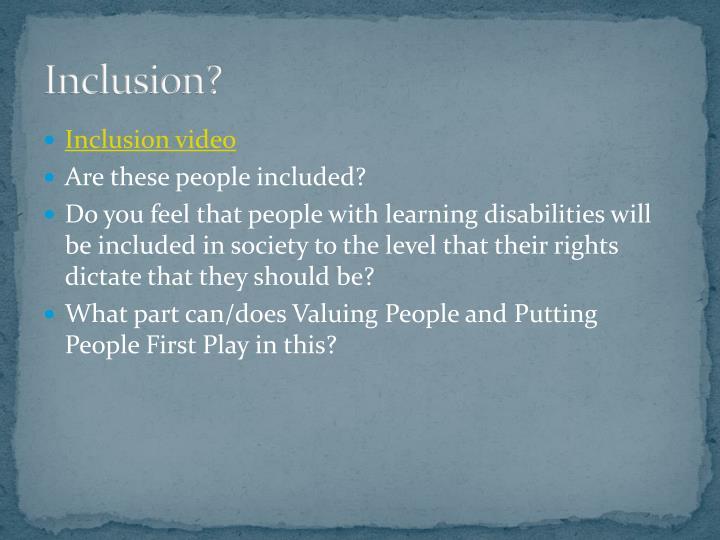 Inclusion?