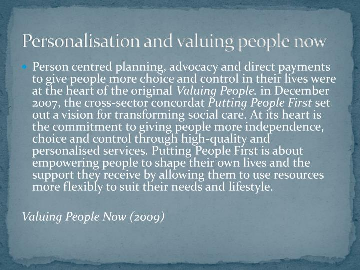 Personalisation and valuing people now