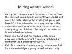 mining activity directions
