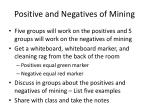 positive and negatives of mining