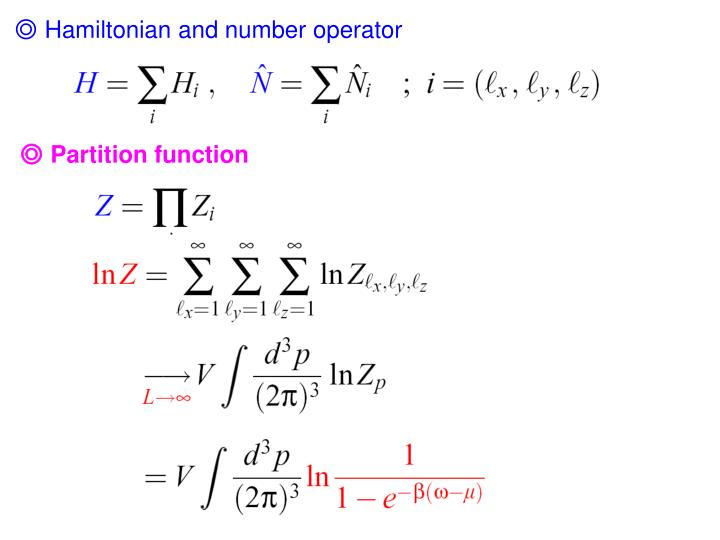 ◎ Hamiltonian and number operator