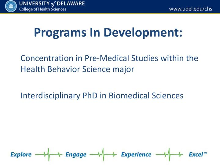 Programs in development