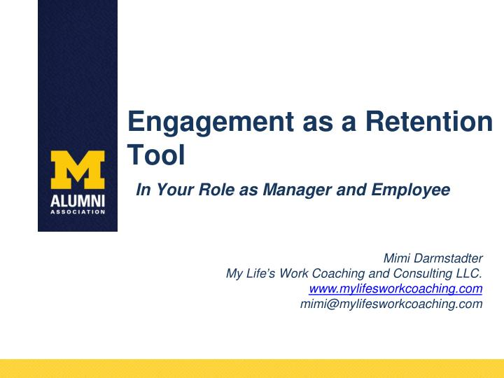 engagement as a retention tool n.