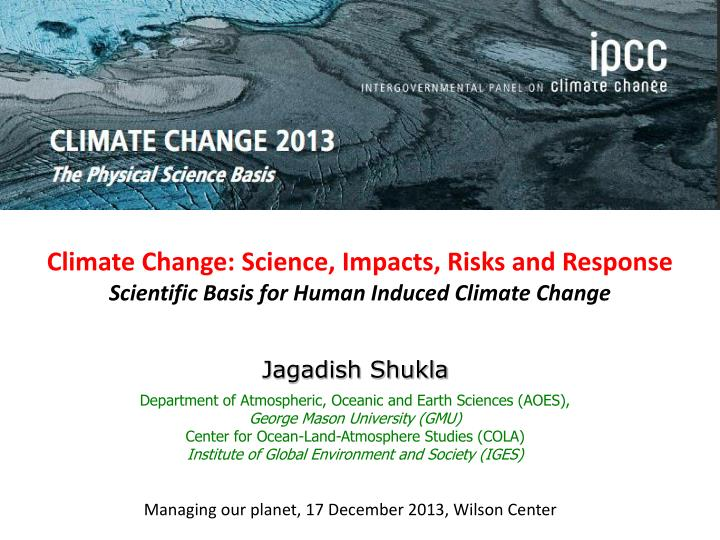 Climate change science impacts risks and response scientific basis for human induced climate change