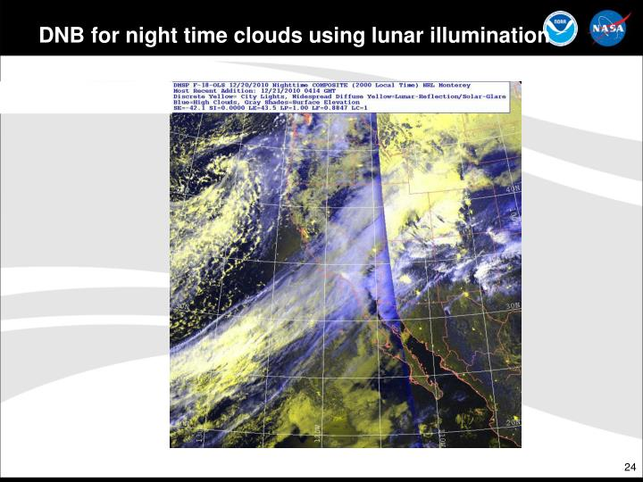 DNB for night time clouds using lunar illumination