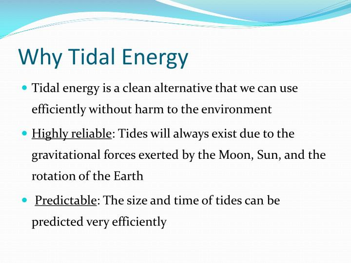 Why Tidal Energy