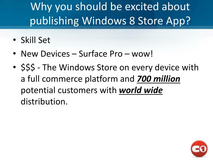 Why you should be excited about publishing windows 8 store app