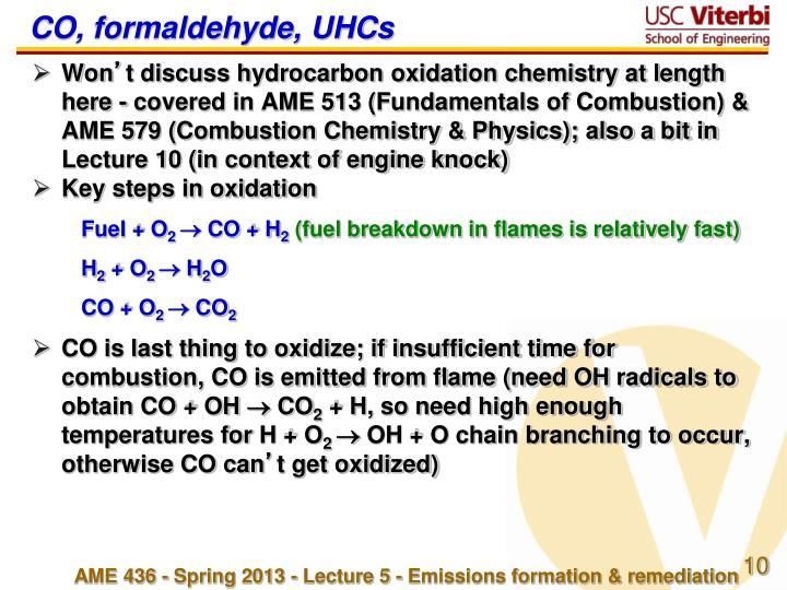 CO, formaldehyde, UHCs